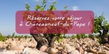séjour-vin-chateauneuf-du-pape